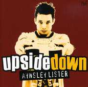Upside Down , Aynsley Lister