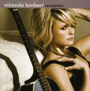 Revolution , Miranda Lambert