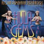 Hula Gem , Aloha Pumehana Serenaders