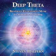 Deep Theta: Brainwave Entrainment Music For , Steven Halpern