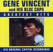 Greatest Hits , Gene Vincent
