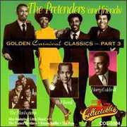Golden Carnival Classics, Vol.3 , The Pretenders