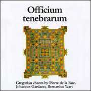 Gregorian Chant : Officium Tenebrarum , Officium Tenebrarum