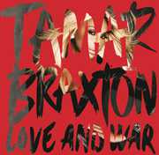 Love & War , Tamar Braxton