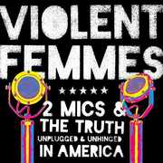 Two Mics , Violent Femmes