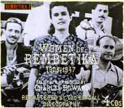 Women Of Rembetika 1908-1947 , Various Artists