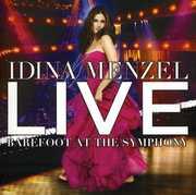 Live Barefoot at the Symphony , Idina Menzel