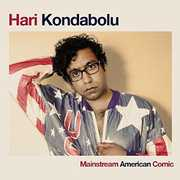 Mainstream American Comic , Hari Kondabolu