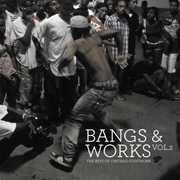 Bangs and Works, Vol. 2: The Best of Chicago Footwork , Various Artists