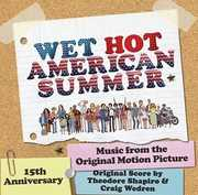 Wet Hot American Summer (score) (Original Soundtrack) , Theodore Shapiro