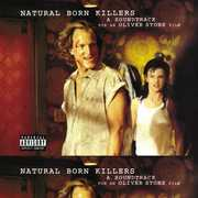 Natural Born Killers (Original Soundtrack) [Explicit Content]