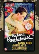 Soul-Fire (1925) , Richard Barthelmess