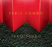 Tako Tsubo [Explicit Content] , Paris Combo