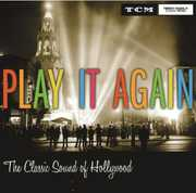 Play It Again: The Classic Sound of Hollywood , Various Artists