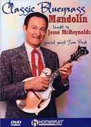 Classic Bluegrass Mandolin , Jesse McReynolds