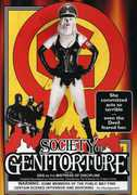 Society of the Genitoturers , Genitorturers
