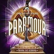 Cirque du Soleil Paramour (Original Broadway Cast Recording) , Cirque du Soleil