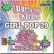 Party Tyme Karaoke: Girl Pop, Vol. 29 , Various Artists