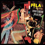 Everything Scatter , Fela Kuti