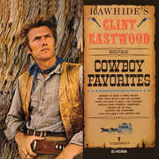 Rawhide's Clint Eastwood Sings Cowboy Favorites , Clint Eastwood