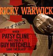 When Patsy Cline Was Crazy (& Guy Mitchell Sang TH [Import] , Ricky Warwick