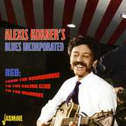 From the Roundhouse to the Ealing Club [Import] , Alexis Korner