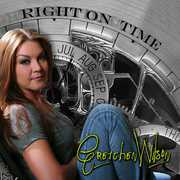 Right on Time , Gretchen Wilson