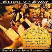 Slide & Sway , Northern Cree Singers