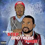 Stepbrothers Three [Explicit Content] , Starlito