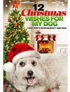 12 Christmas Wishes for My Dog , Sarah Thompson