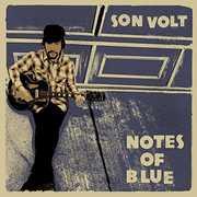 Notes Of Blue , Son Volt