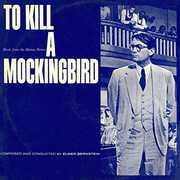 To Kill a Mockingbird (Original Soundtrack) [Import] , Elmer Bernstein
