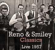 Classics Live 1957 , Reno & Smiley