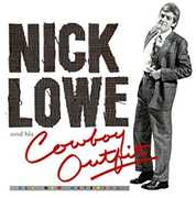 Nick Lowe And His Cowboy Outfit , Nick Lowe