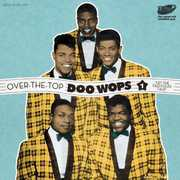 Over the Top Doo Wops: Let Old Folks 1 /  Various [Import] , Various Artists