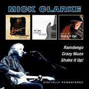 Ramdango /  Crazy Blues /  Shake It Up [Import] , Mick Clarke
