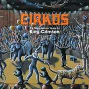 Cirkus , King Crimson