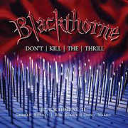 Blackthorne II: Don't Kill The Thrill - Previously [Import] , Blackthorne