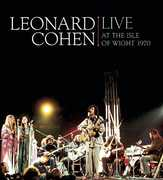 Live at the Isle of Wight 1970 , Leonard Cohen