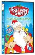 The Secret World Of Santa Claus: A Present For Santa