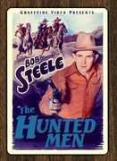 The Hunted Men , Bob Steele