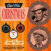 Santa Claus is From the South  Classic Country & Western ChristmasCuts, 1947-63 , Various Artists