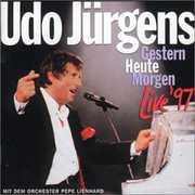 Gestern-Heute-Morgen Live '97 [Import] , Udo J rgens