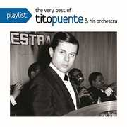 Playlist: The Very Best of Tito Puente & His Orch , Tito Puente