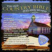 25 Classic Hymns From The Old Country Bible , Various Artists