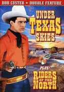 Riders of Teh North & Under Texas Skies , Lane Chandler