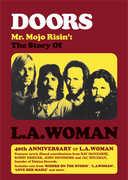 The Doors: Mr. Mojo Risin': The Story of L.A. Woman , The Doors