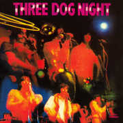 Three Dog Night , Three Dog Night