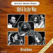 Breakdown - Live Recordings 1973 2 , Old & In the Way