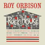 At The Rock House , Roy Orbison